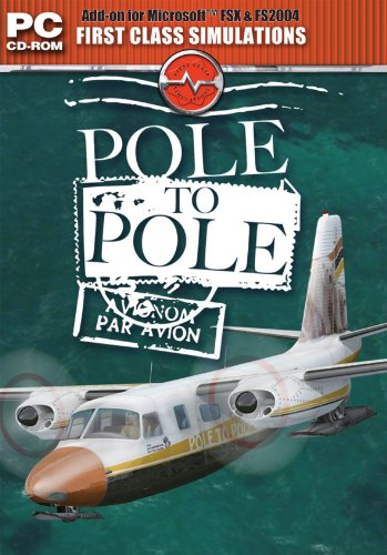 Pole to Pole Add-on for Microsoft Flight Simulator FS 2004 and FSX (輸入版)