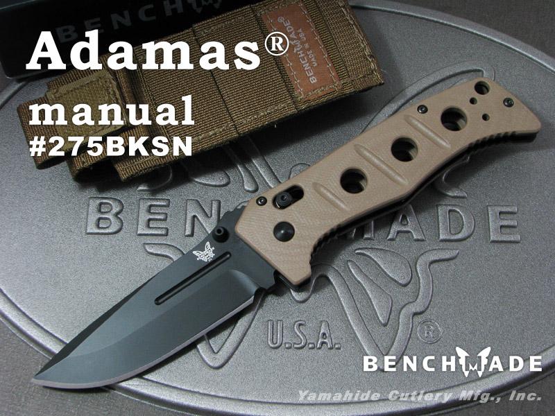 BENCHMADE/ベンチメイド #275BKSN ADAMAS MANUAL アダマス・マニュアル ブラック直刃/サンドカラーハンドル