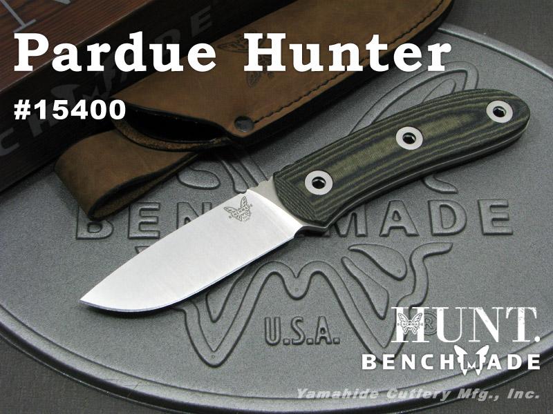 BENCHMADE/ベンチメイド #15400 Pardue Hunter パラデュー ハンター シースナイフ