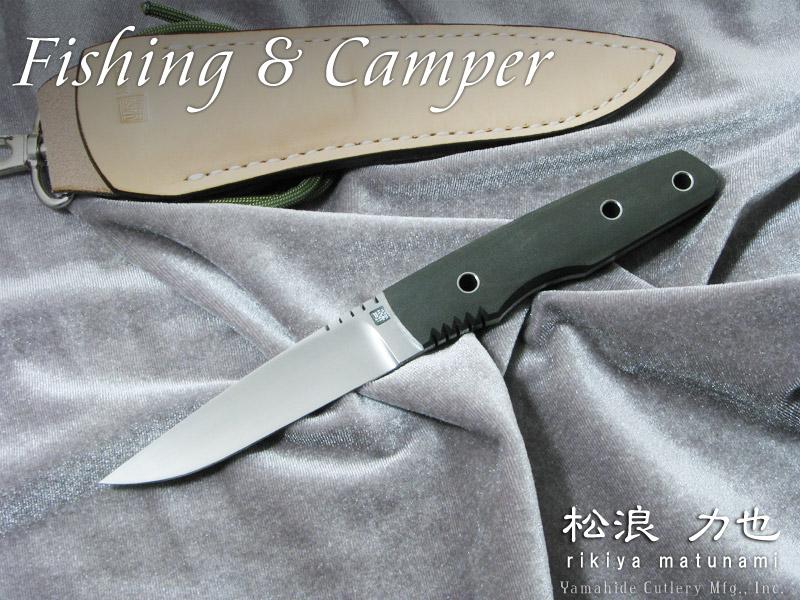 .松浪 力也 作 フィッシング & キャンパー,Rikiya Matsunami Custom knife