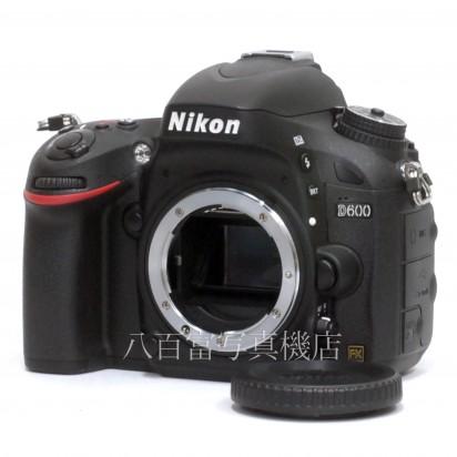 【中古】 ニコン D600 ボディ Nikon 中古カメラ 33845【カメラの八百富】【カメラ】【レンズ】