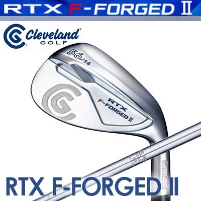 Cleveland GOLF [クリーブランド] RTX F-FORGED II ウェッジ N.S.PRO 950GH スチールシャフト [日本正規品]