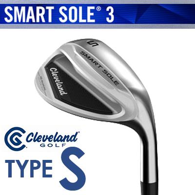 最終値下げ Cleveland GOLF [クリーブランド] SMART SOLE 3 ウェッジ SOLE [スマート ソール3] ウェッジ SMART TYPE-S スチールシャフト [日本正規品], カサマツチョウ:734f018a --- construart30.dominiotemporario.com