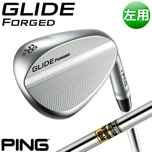 PING [ピン] GLIDE FORGED WEDGE [グライド フォージド] 【左用】 ウェッジ DG S200 スチールシャフト [日本正規品]