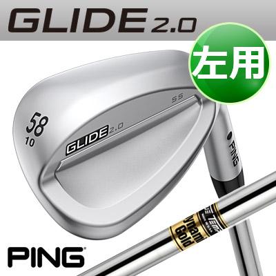 PING [ピン] GLIDE 2.0 WEDGE [グライド 2.0 ウェッジ] 【左用】 DG S200 スチールシャフト [日本正規品]