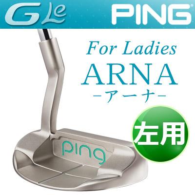 PING [ピン] G Le [ジー・エルイー] ARNA [アーナ] 【左用】 レディース パター [日本正規品]