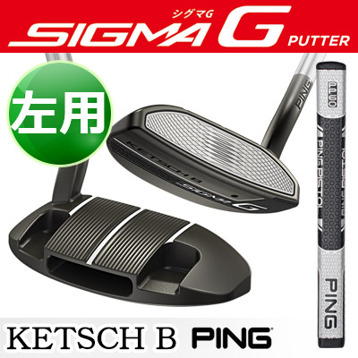 PING [ピン] SIGMA G [シグマG] 【左用】 KETSCH B [ケッチB] パター 【ブラックニッケル仕上げ】 PP60グリップ [日本正規品]
