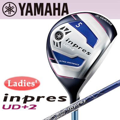 YAMAHA [ヤマハ] inpres インプレス UD+2 レディース フェアウェイウッド TMX-417F/TMX-417FII カーボンシャフト