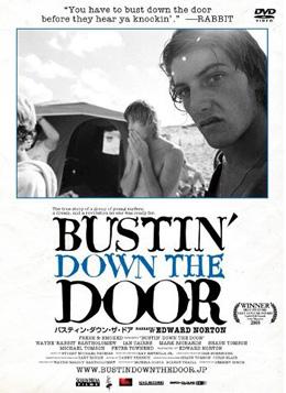 バスティン・ダウン・ザ・ドア (BUSTIN' DOWN THE DOOR)