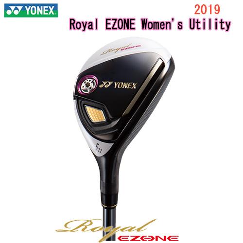 【2019 レディースモデル】Royal EZONE Women's Utilityロイヤル Women's イーゾーン ヨネックスRoyal ウィメンズユーティリティーYONEX ヨネックスRoyal EZONE EZONE Women専用シャフトカーボンシャフト右用ヘッドカバー付き日本正規品【ゴルフ】, RAMBUTAN:3f2007c6 --- ww.thecollagist.com