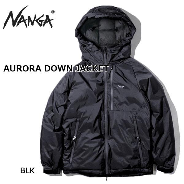 オンラインショップ 2020モデルナンガダウンジャケット NANGA AURORA DOWN ナンガ メイルオーダー JACKET オーロラダウンジャケット