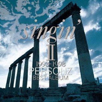 【中古】[CD] singin'II~1993-1998~BEST ALBUM /PERSONZ  [TOCT-95152][併売:0PQK]【赤道店】