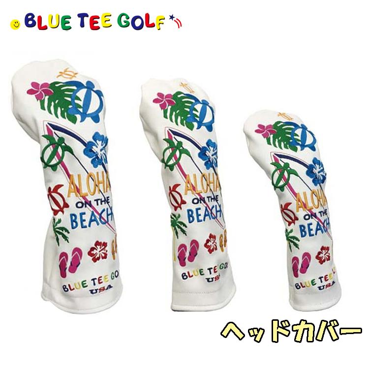 The USAテイストのヘッドカバー 即納 ブルーティーゴルフ ゴルフクラブ用 高級品 ヘッドカバー アロハ オン ザ ON BLUE GOLF TEE ビーチ BEACH ALOHA 予約販売 THE