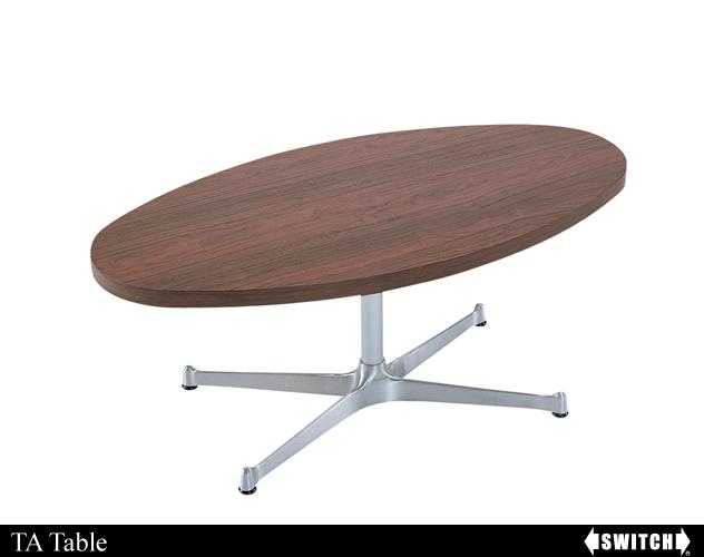 TA Table テーブル / SWITCH(スウィッチ)