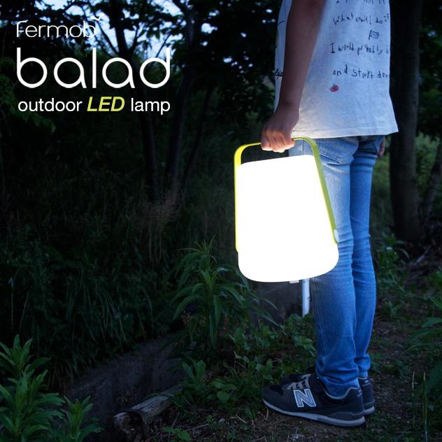 Balad 超特価SALE開催 Outdoor LED Lamp バラッド アウトドアト ライト 災害ライト ガーデニングライト 結婚祝い 充電式ライト Fermob フェルモブ