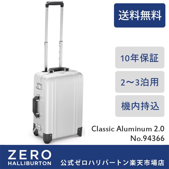 スーツケース 機内持ち込み ZERO HALLIBURTON Classic Alminum 2.0 TR  94366