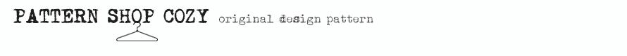 COZY:簡単に作れて、かわいくておしゃれな型紙を企画販売しています。