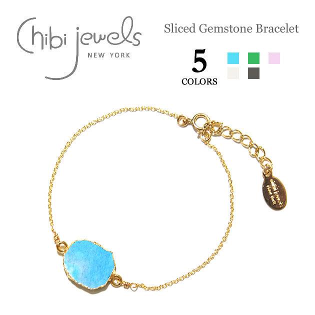 【再入荷】≪chibi jewels≫ チビジュエルズボヘミアン 全5色 スライス天然石 チェーンブレスレット Sliced Gemstone Bracelet【レディース】
