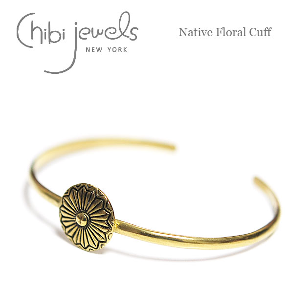 ≪chibi jewels≫ チビジュエルズボヘミアン ネイティブフラワーコンチョ サークル バングル Native Flora Cuff (Gold)【レディース】